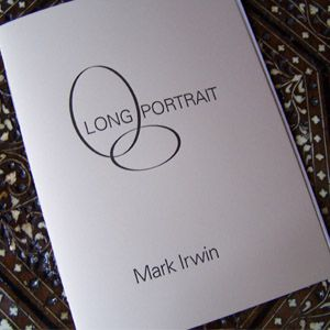 Lettre Sauvage chapbook by Mark Irwin