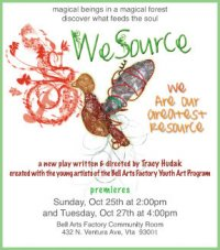 """Bell Arts Art walk play """"We Source: We are our greatest resource"""""""