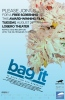 BAG IT: Free showing in Santa Barbara CA Tuesday August 14