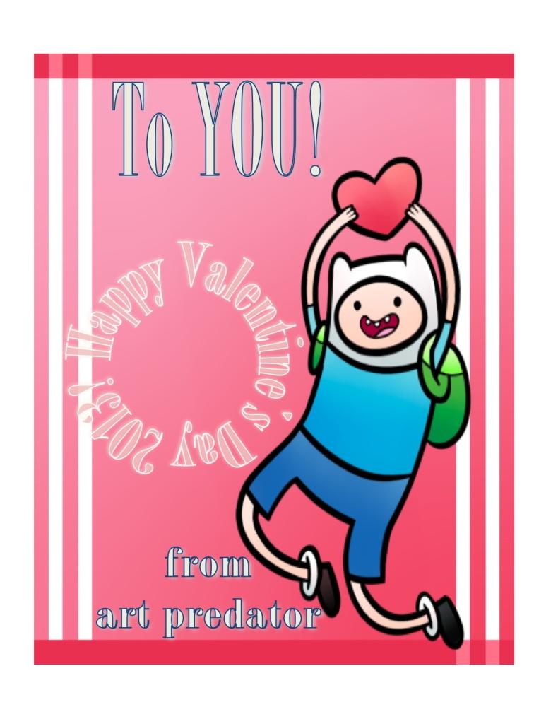 Happy Valentine's Day 2013 from Art Predator! Have a grand adventure!
