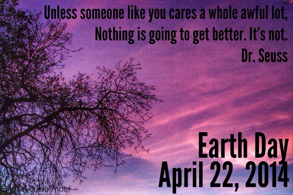 Earth Day Quotes: April Is Earth Month AND National Poetry Month: How Will